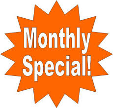 Monthly Special!